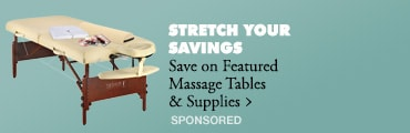 STRETCH YOUR SAVINGS > Save on Featured Massage Tables & Supplies