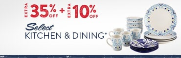 Up to 35% off + Extra 10% off Select Kitchen & Dining*