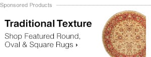 Traditional Texture - Shop Featured Round, Oval & Square Rugs