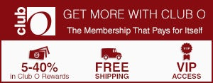 Club O - Get More with Club O - The Membership That Pays for Itself - 5-40% in Club O Dollars - Free Shipping - VIP Access