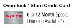 Overstock™ Store Credit Card - 6 or 12 Month Special Financing Available†