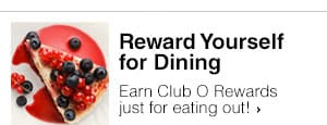 Club O Dining Rewards