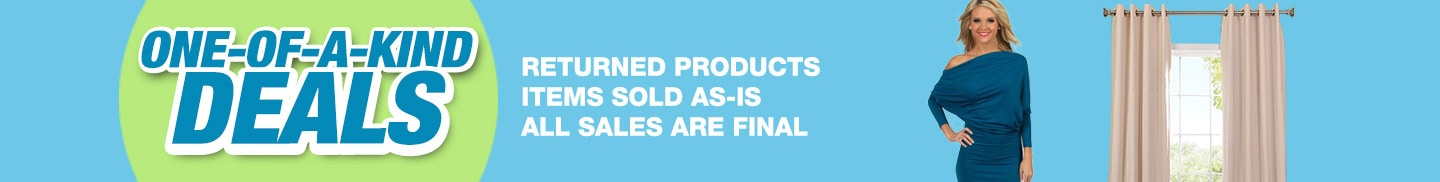 One-of-a-kind Deals. Returned products. Items sold as-is. All Sales are Final