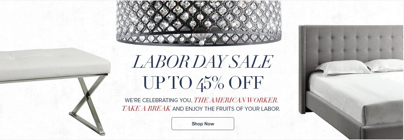 Labor Day Sale - Up to 45% Off