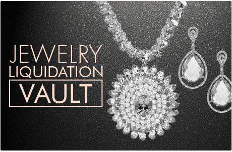 Timeless Style, Incredible Prices OUR LARGEST JEWELRY LIQUIDATION EVER!