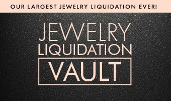 Our Largest Jewelry Liquidation Ever! Jewelry Liquidation Vault