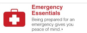Emergency Essentials - Being prepared for an emergency gives you peace of mind.