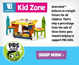 PBS KIDS - Overstock? Kid Zone - Overstock? believes in a bright future for all children. That's why a percentage from the sale of these items goes toward helping to support PBS KIDS. Shop Now