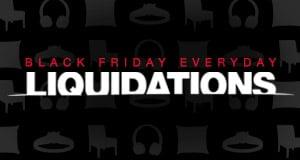 Black Friday Everyday Liquidations