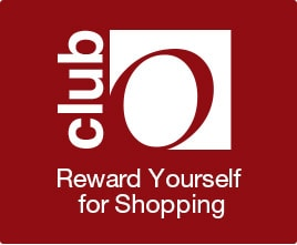 Club O - Reward Yourself for Shopping - Save $15 on Membership - Join club O Today for Only $4.95!