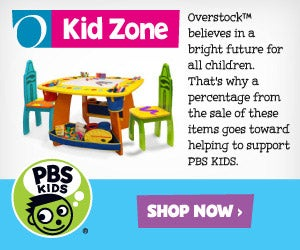 PBS KIDS - O Kid Zone - Overstock? believes in a bright future for all children. That's why a percentage from the sale of these items goes toward helping to support PBS KIDS. Shop Now