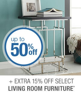 Up to 50% off + Extra 15% off Select Living Room Furniture*