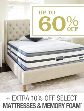 Up to 60% + Extra 10% off Select Mattresses & Memory Foam*