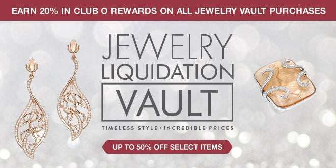 Extra 20% in Club O Rewards - Jewelry Liquidation Vault