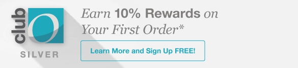 Club O - Earn 10% Rewards on Your First Order*. Learn More and Sign Up FREE!