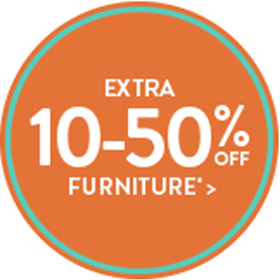 Extra 10-50% Off Furniture*