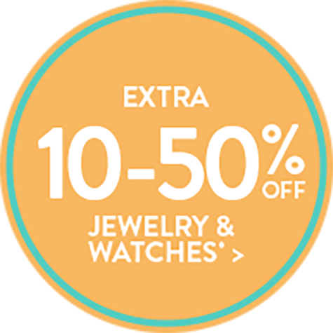 Extra 10-50% Off Jewelry & Watches*