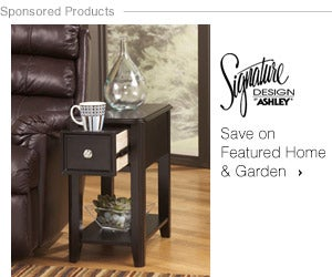 Save on Featured Home & Garden by Ashley Furniture