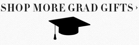 Shop More Grad Gifts