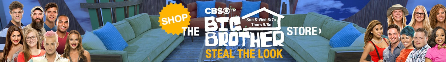 CBS (tm). Big Brother. Sundays & Wednesdays at 8/7c. Thursdays 9/8c