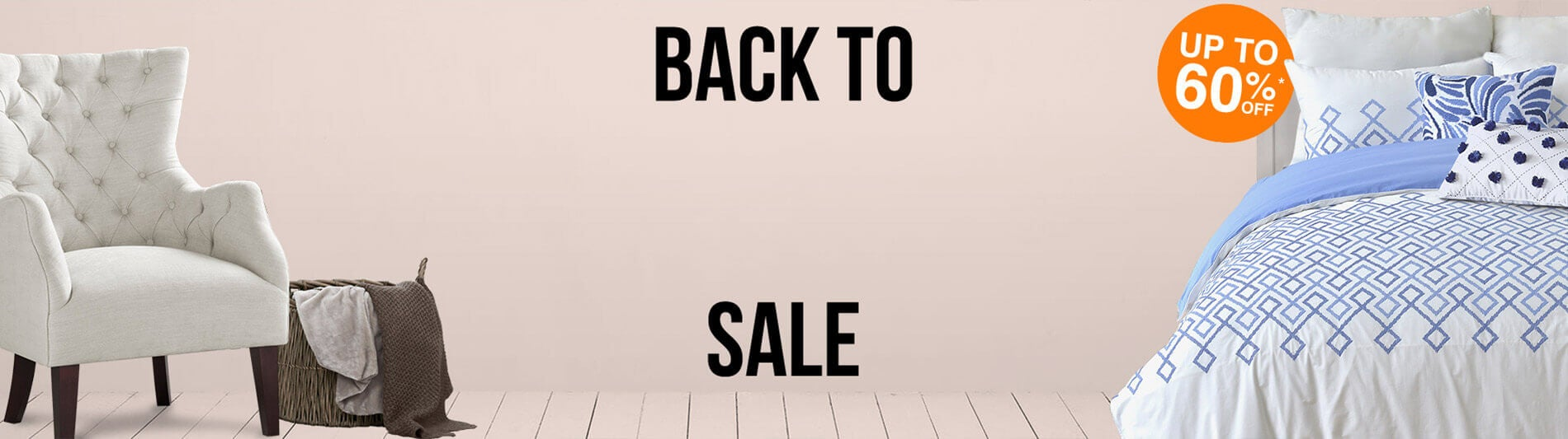 Back to Comfort sale - Up to 60% off*