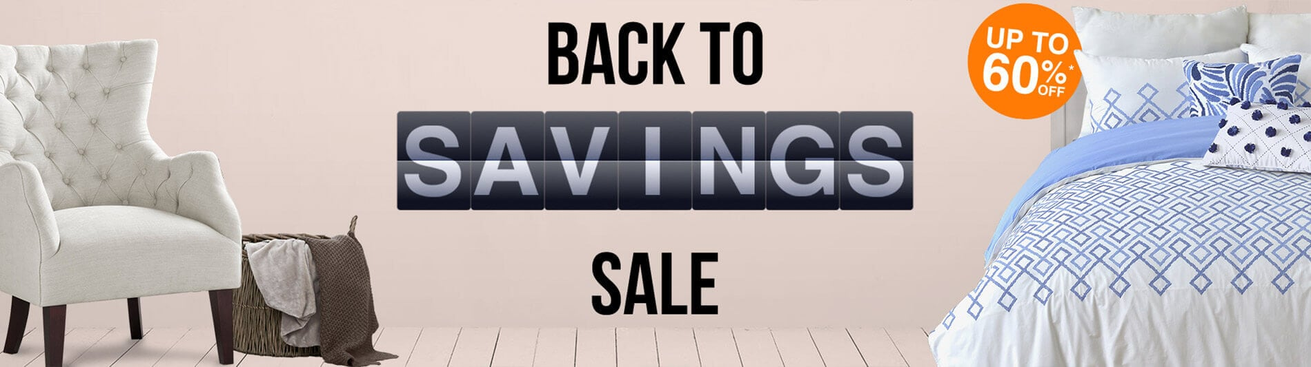 Back to Comfort sale banner - Up to 60% off*