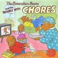 The Berenstain Bears and the Trouble With Chores (Paperback)