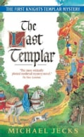 The Last Templar: The First Knights Templar Mystery (Paperback)
