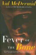 Fever of the Bone (Paperback)
