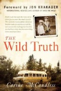 The Wild Truth (Hardcover)