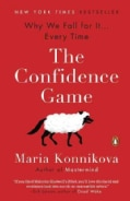 The Confidence Game: Why We Fall for It--Every Time (Paperback)