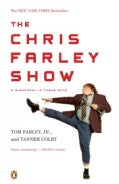 The Chris Farley Show: A Biography in Three Acts (Paperback)