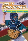 Catcher With a Glass Arm (Paperback)