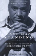 Last Man Standing: The Tragedy and Triumph of Geronimo Pratt (Paperback)