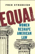Equal: Women Reshape American Law (Hardcover)