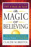 The Magic of Believing: Includes T.n.t.: It Rocks the Earth (Paperback)