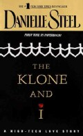 The Klone and I: A High-Tech Love Story (Paperback)