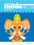 The Little Book of Hindu Deities: From the Goddess of Wealth to the Sacred Cow (Paperback)
