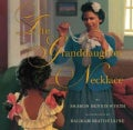 The Granddaughter Necklace (Hardcover)