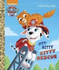 Itty-bitty Kitty Rescue (Hardcover)