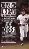Chasing the Dream: My Lifelong Journey to the World Series (Paperback)
