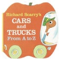 Richard Scarry's Cars and Trucks from a to Z (Board book)