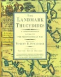 The Landmark Thucydides: A Comprehensive Guide to the Peloponnesian War (Paperback)