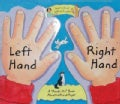 Left Hand, Right Hand: A Hands-on Book About Left And Right (Board book)