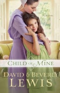 Child of Mine (Paperback)