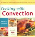 Cooking With Convection (Paperback)