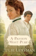 A Passion Most Pure (Paperback)