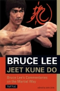 Jeet Kune Do: Bruce Lee's Commentaries on the Martial Way (Paperback)