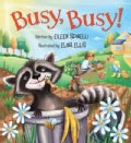 Busy, Busy! (Board book)