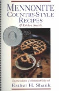 Mennonite Country-Style Recipes & Kitchen Secrets (Paperback)